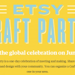 Etsy Craft Party – Local community event for DIY and crafting.