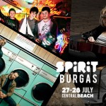 Броени дни до старта на най-горещото музикално събитие в страната – SPIRIT of Burgas 2013