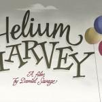 Анимацията Helium Harvey и нейното създаване